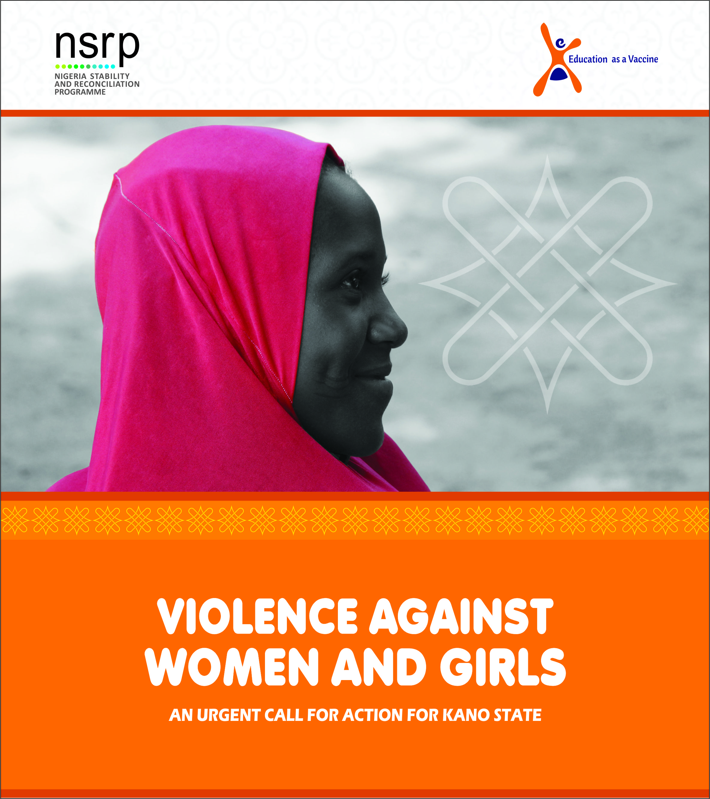 NSRP REPORT ON VIOLENCE AGAINST WOMEN AND GIRLS IN KANO STATE
